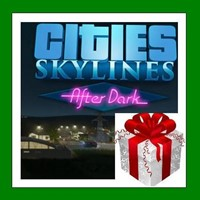 Cities Skylines - After Dark DLC - Steam RU-CIS-UA
