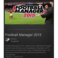 Football Manager 2015 (Steam Gift/ROW/Region Free)