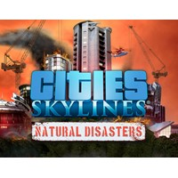 Cities Skylines  Natural Disasters (steam key) -- RU