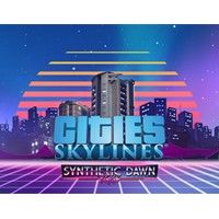 Cities Skylines  Synthetic Dawn Radio (Steam) -- RU