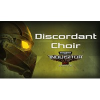 Warhammer 40,000: Inquisitor - Martyr - Discordant Choir Steam RU