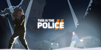 This Is the Police 2 КЛЮЧ STEAM
