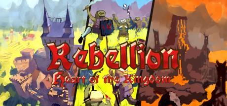 Heart of the Kingdom: Rebellion (Steam key/Region free)