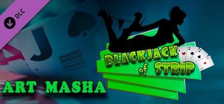 Blackjack of Strip ART Masha (Steam key) DLC