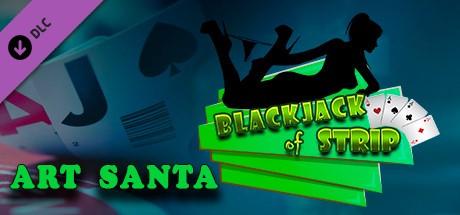 Blackjack of Strip ART Santa (Steam key) DLC