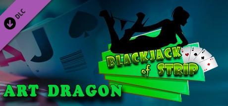 Blackjack of Strip ART Dragon (Steam key) DLC