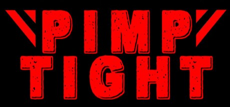 Pimp Tight (Steam key/Region free)