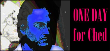 ONE DAY for Ched (Steam key/Region free)