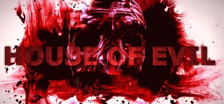 House of Evil (Steam key/Region free)