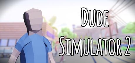 Dude Simulator 2 (Steam key/Region free)