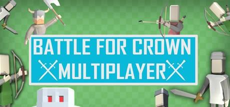 Battle For Crown: Multiplayer (Steam key/Region free)