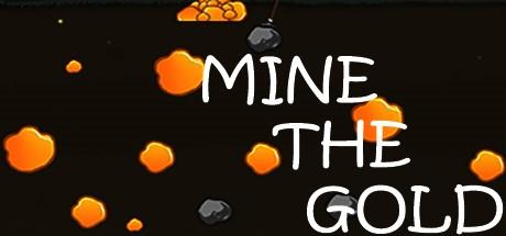 Mine the Gold (Steam key/Region free)