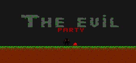 The Evil Party (Steam key/Region free)