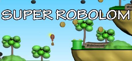 Super Robolom (Steam key/Region free)