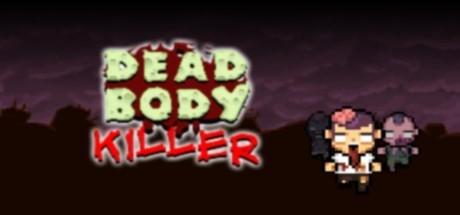 Dead Body Killer (Steam key/Region free)