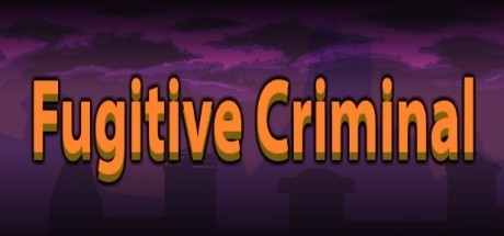 Fugitive Criminal (Steam key/Region free)