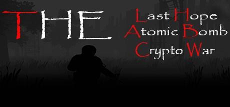 The Last Hope: Atomic Bomb - Crypto War (Steam key)