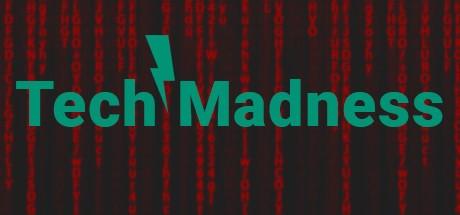 Tech Madness (Steam key/Region free)