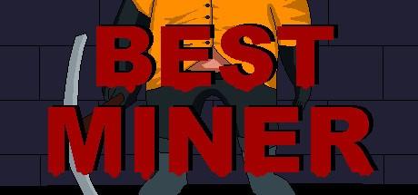 Best Miner (Steam key/Region free)