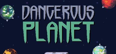 Dangerous Planet (Steam key/Region free)