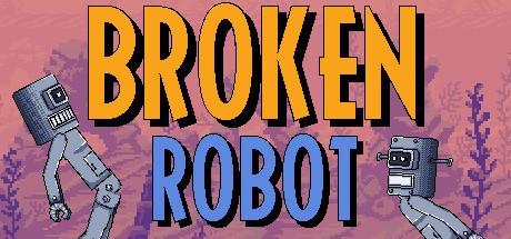 Broken Robot (Steam key/Region free)