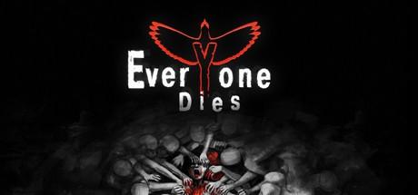 Everyone Dies (Steam key/Region free)
