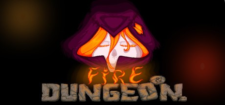 Fire and Dungeon (Steam key/Region free)