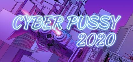 Cyber Pussy 2020 (Steam key/Region free)
