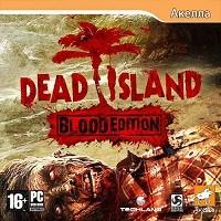 Dead Island Blood Edition   Скидки   ПОДАРОК