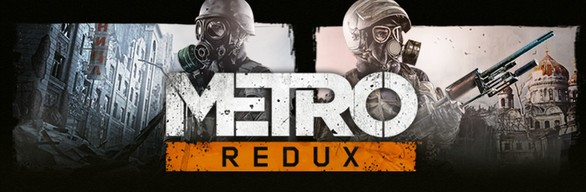 Metro Redux Bundle (2033   Last Light) RU UA CIS