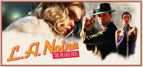 L.A. Noire: The VR Case Files (Steam Gift Россия)