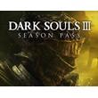 DARK SOULS III Season Pass (Steam key) -- RU