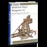 Книга: Осадные орудия Средневековой Европы