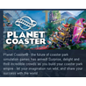 Planet Coaster + dlc [steam key, ru + cis]