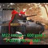 World of Tanks 600gold + M22 Locust/Т-127 + 7 days prem