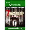 7 Days to Die XBOX ONE ключ