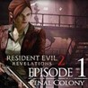 Resident Evil Revelations2: Episode One: Penal Colon RU