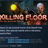 Killing Floor STEAM KEY REGION FREE GLOBAL
