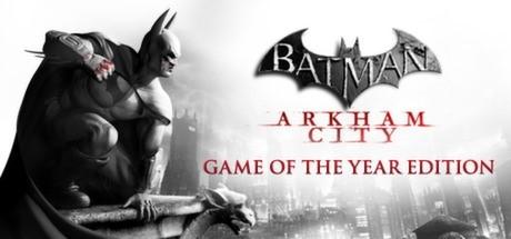 Batman: Arkham City - Game of the Year Edition (STEAM)