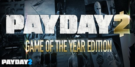 PAYDAY 2: Game Of The Year Edition - Steam Gift