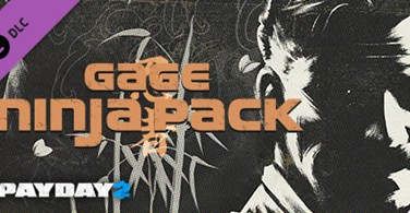 Купить лицензионный ключ PAYDAY 2: Gage Ninja Pack (DLC) STEAM GIFT / RU/CIS на SteamNinja.ru