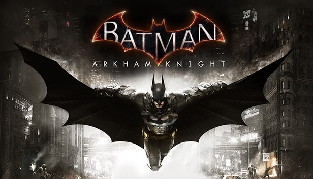 Batman: Arkham Knight - Steam Ключ
