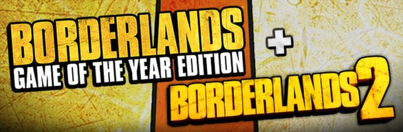 Borderlands 2 + Borderlands GOTY - Steam Gift