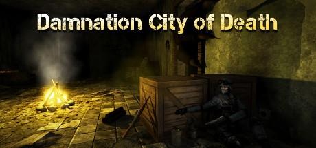 Купить Damnation City of Death (Steam CD Key Region Free)