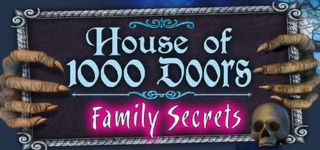 Купить House of 1,000 Doors: Family Secrets CD Key Region Free