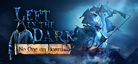 Купить Left in the Dark: No One on Board (CD Key Region Free)