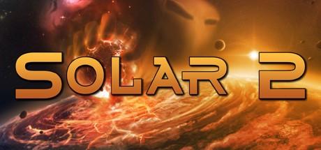 Купить Ключ Solar 2 [Steam Key ROW]