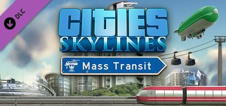 Купить Cities Skylines - Mass Transit (Steam RU)