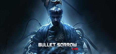 Купить Bullet Sorrow VR (Steam Россия)