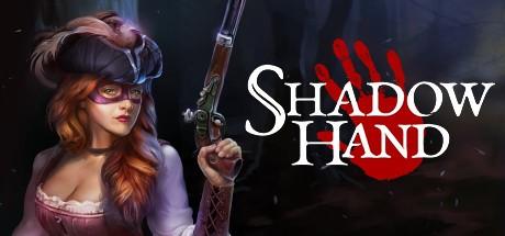 Купить Shadowhand Steam RU